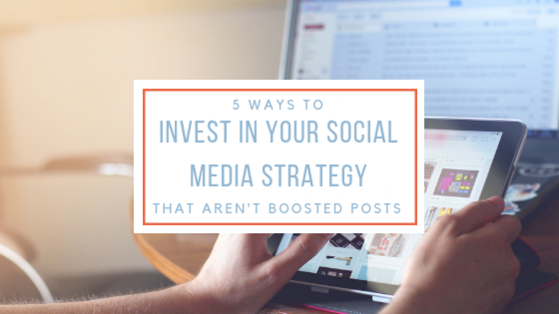 5 ways to invest in social media